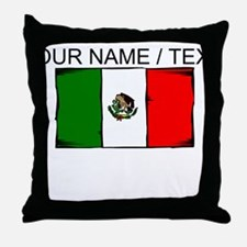 Custom Mexico Flag Throw Pillow