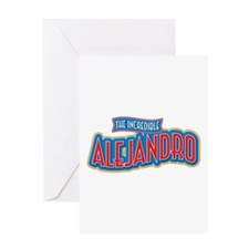 The Incredible Alejandro Greeting Card