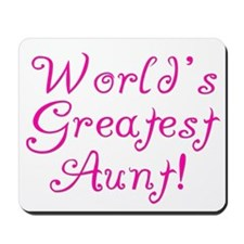 World's Greatest Aunt! Mousepad