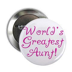 World's Greatest Aunt! Button