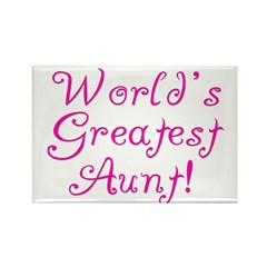 World's Greatest Aunt! Rectangle Magnet