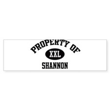 Property of Shannon Bumper Bumper Sticker