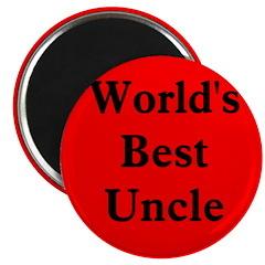 World's Best Uncle! Magnet