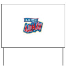 The Incredible Arnav Yard Sign