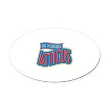 The Incredible Atticus Oval Car Magnet