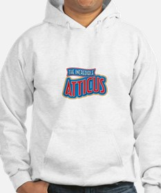 The Incredible Atticus Hoodie