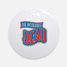 The Incredible Beau Ornament (Round)