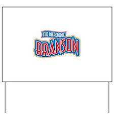 The Incredible Branson Yard Sign