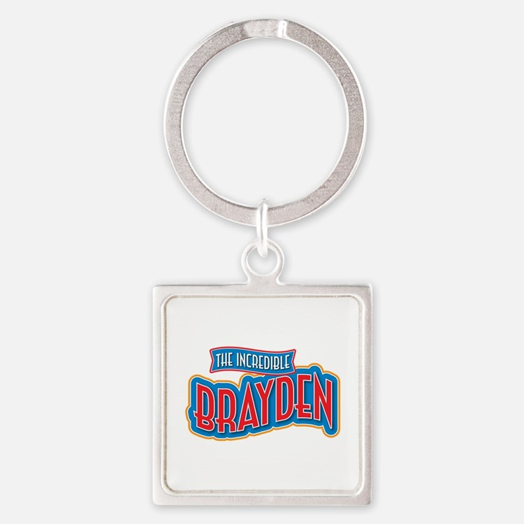 The Incredible Brayden Keychains