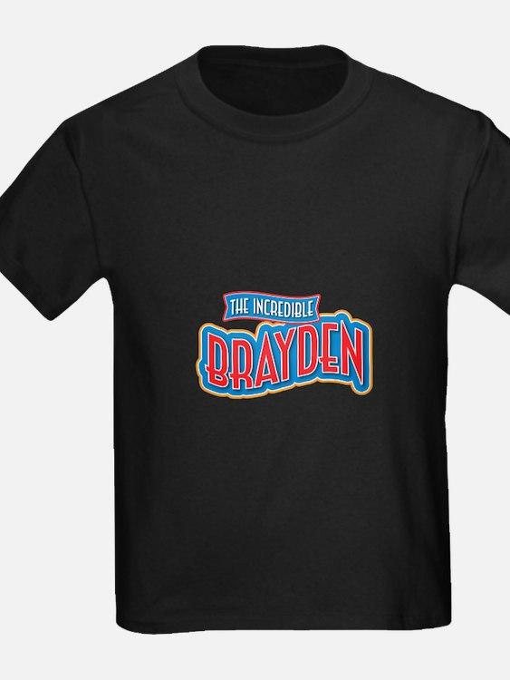 The Incredible Brayden T-Shirt