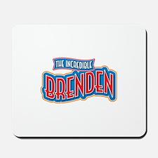 The Incredible Brenden Mousepad