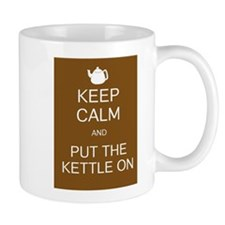 Keep Calm and Put The Kettle On Mug