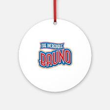 The Incredible Bruno Ornament (Round)