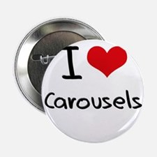 "I love Carousels 2.25"" Button"