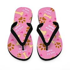 Pug Zu Mom Gift Flip Flops