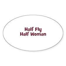 Half FLY Half Woman Oval Decal