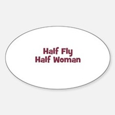 Half FLY Half Woman Oval Decal