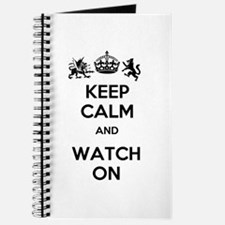 Keep Calm and Watch On Journal
