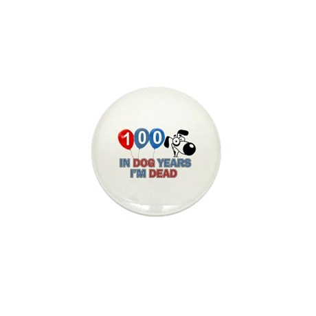 Funny 100 year old designs Mini Button (10 pack)