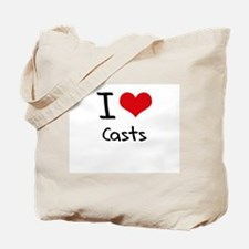I love Casts Tote Bag