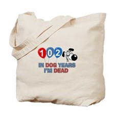 Funny 102 year old designs Tote Bag