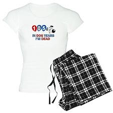 Funny 105 year old designs Pajamas