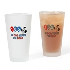 Funny 105 year old designs Drinking Glass