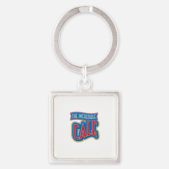 The Incredible Cale Keychains
