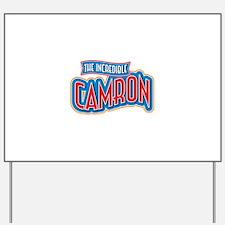 The Incredible Camron Yard Sign