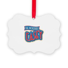 The Incredible Casey Ornament