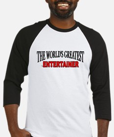 """The World's Greatest Entertainer"" Baseball Jersey"