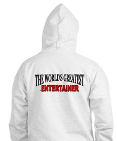 """The World's Greatest Entertainer"" Hoodie"