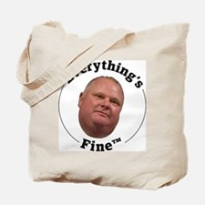 Everything's Fine Tote Bag