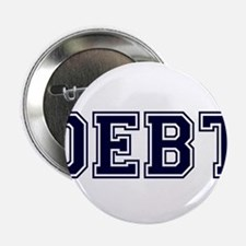 "Debt 2.25"" Button"