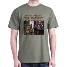 Funny Military Humor T-Shirt