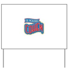 The Incredible Cohen Yard Sign