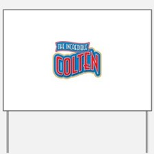 The Incredible Colten Yard Sign