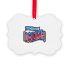 The Incredible Darian Ornament