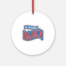 The Incredible Darien Ornament (Round)