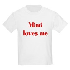 Mimi Loves Me T-Shirt