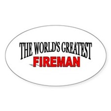 """""""The World's Greatest Fireman"""" Oval Decal"""