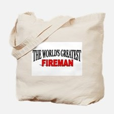 """""""The World's Greatest Fireman"""" Tote Bag"""