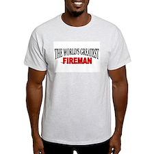 """""""The World's Greatest Fireman"""" Ash Grey T-Shirt"""
