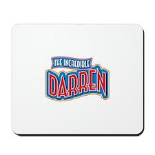 The Incredible Darren Mousepad