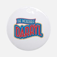 The Incredible Darryl Ornament (Round)