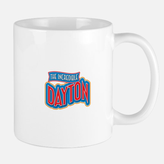 The Incredible Dayton Mug