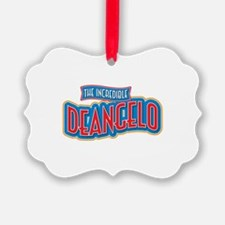 The Incredible Deangelo Ornament
