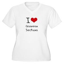 I love Cesarean Sections Plus Size T-Shirt