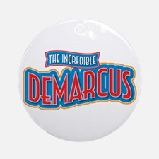The Incredible Demarcus Ornament (Round)