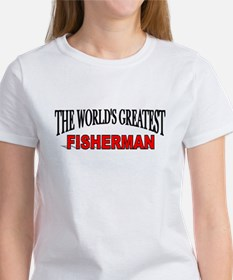 """The World's Greatest Fisherman"" Tee"